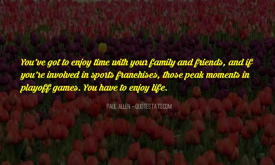 Quotes About Sports And Friends #1149177