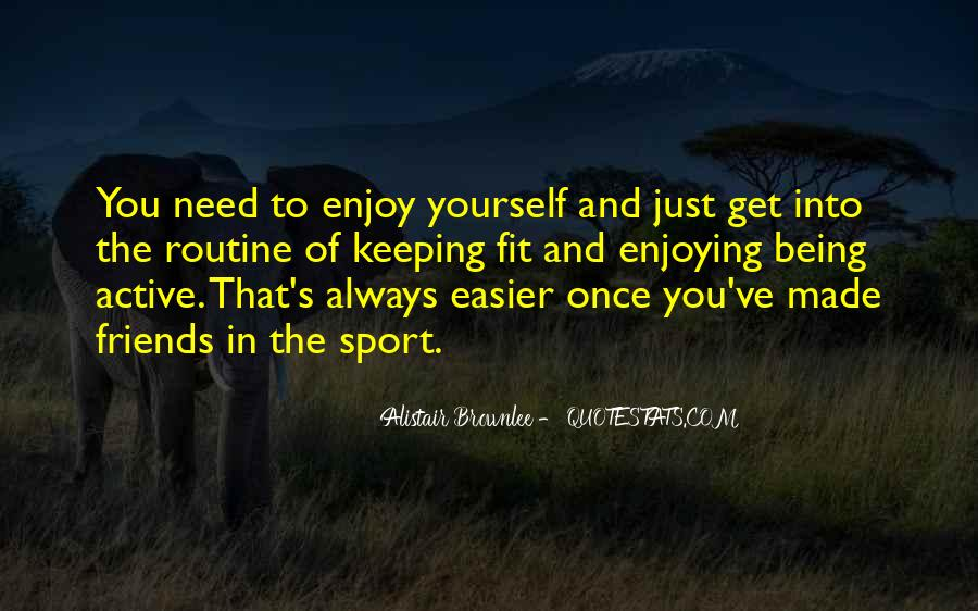 Quotes About Sports And Friends #1189667