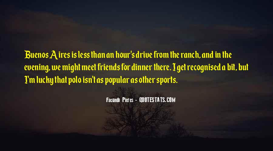 Quotes About Sports And Friends #1296229
