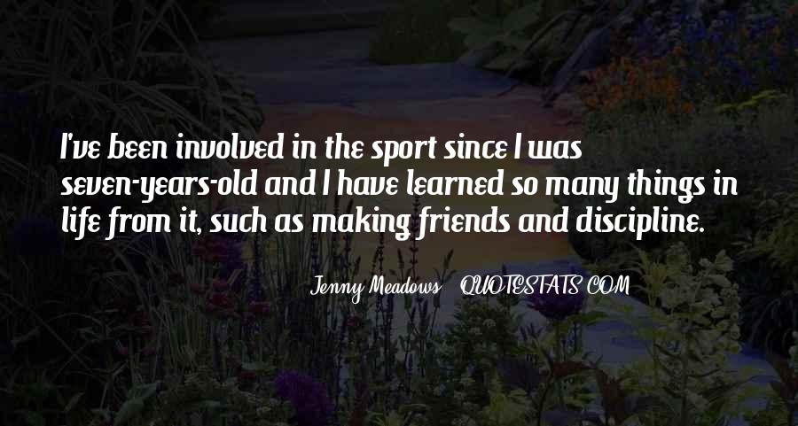 Quotes About Sports And Friends #1384830