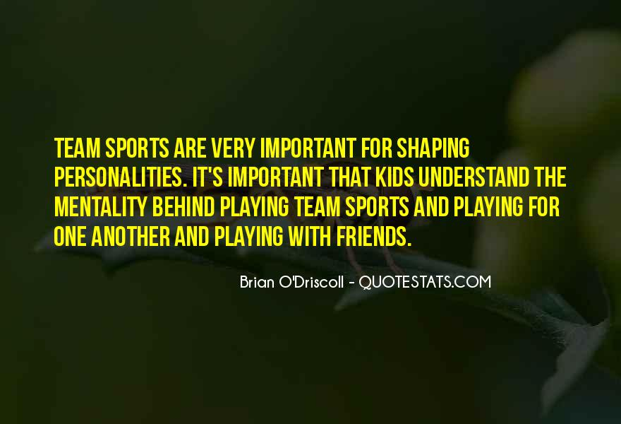 Quotes About Sports And Friends #154939