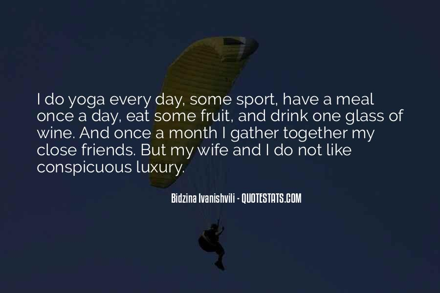 Quotes About Sports And Friends #1565680