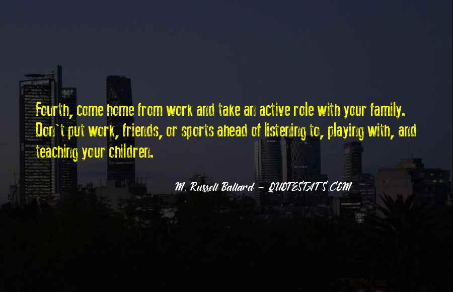 Quotes About Sports And Friends #1575991