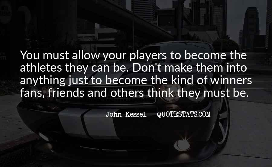 Quotes About Sports And Friends #225526