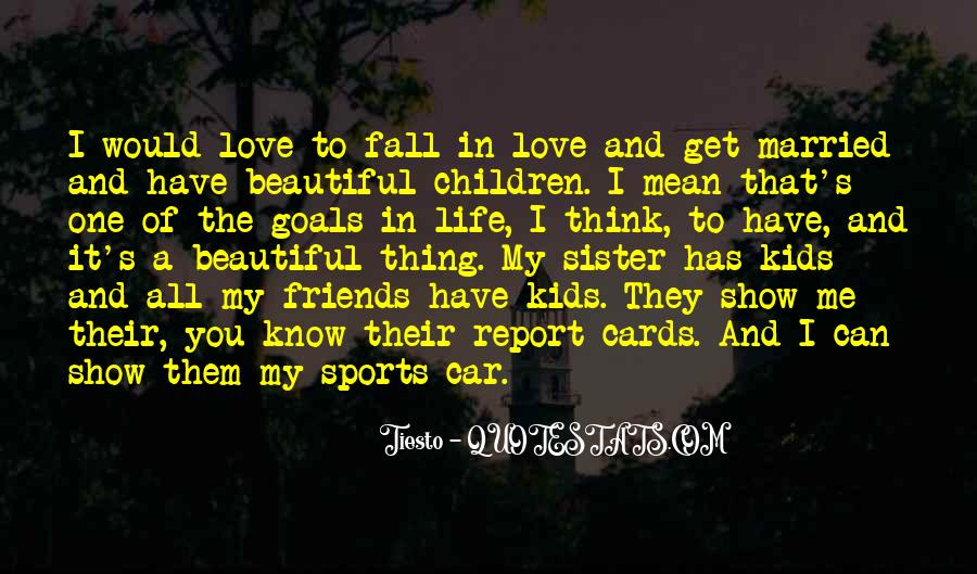 Quotes About Sports And Friends #347983