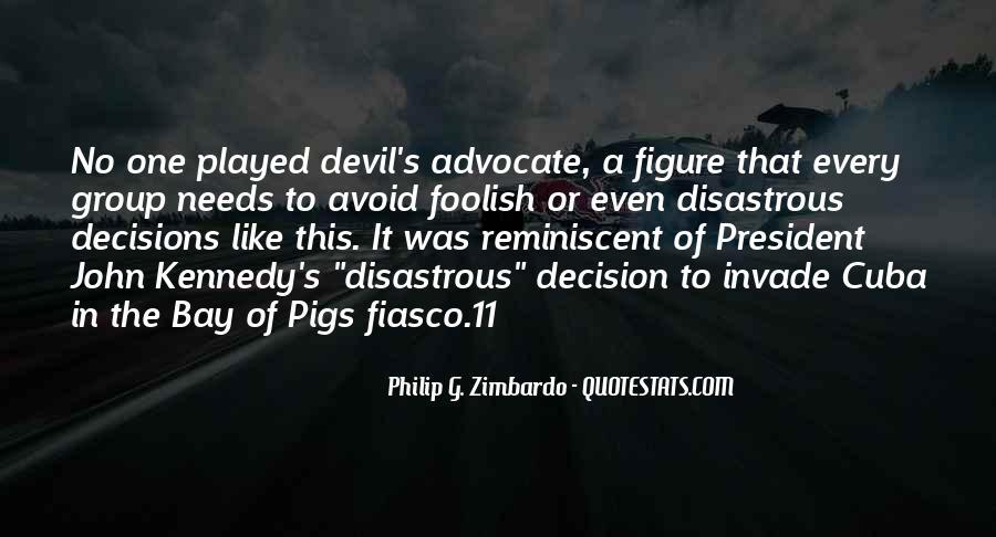 Quotes About Devil Advocate #1087358