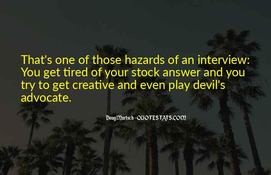 Quotes About Devil Advocate #267425