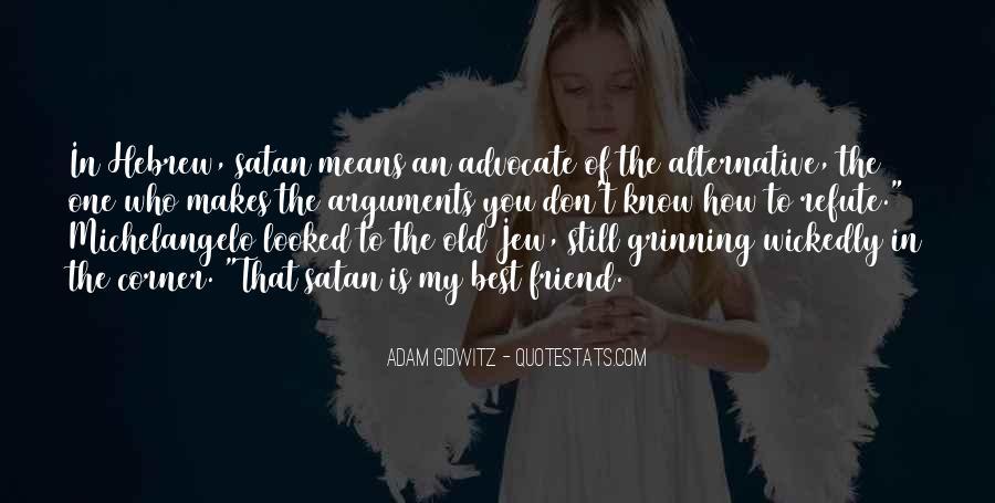 Quotes About Devil Advocate #956318