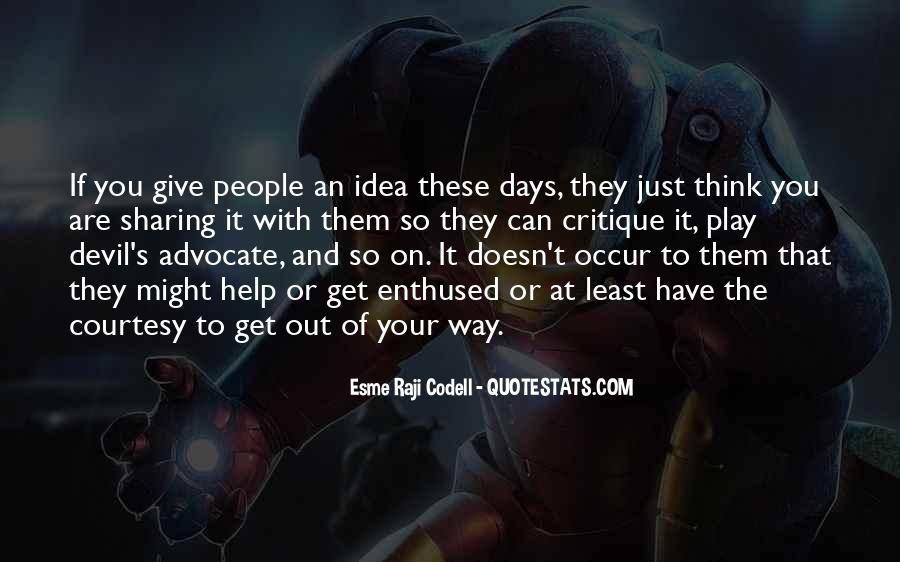 Quotes About Devil Advocate #97072