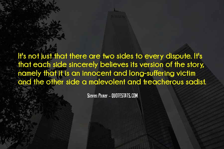 Quotes About Two Side To Every Story #1258488