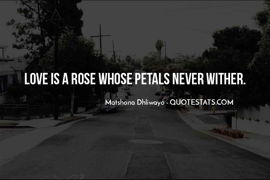 Quotes About Rose Petals #1014319