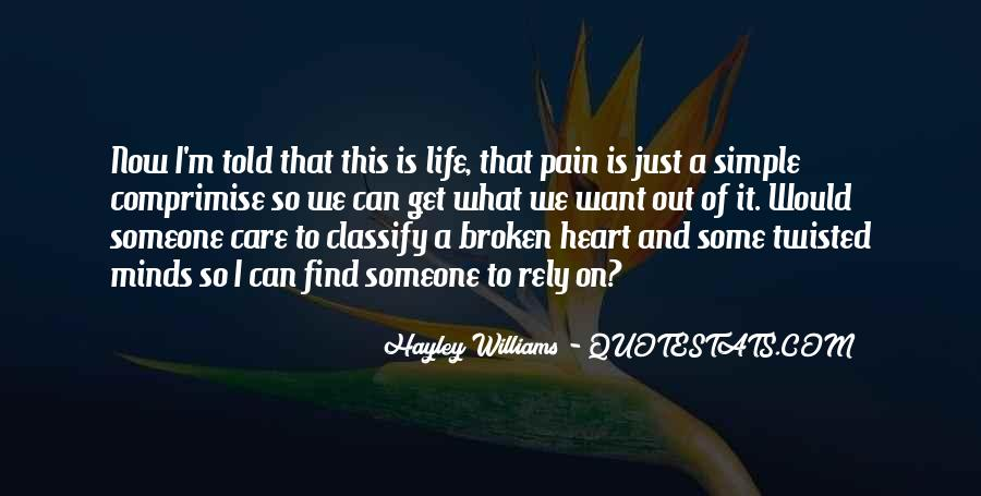 Quotes About Pain And Heartbreak #1071971
