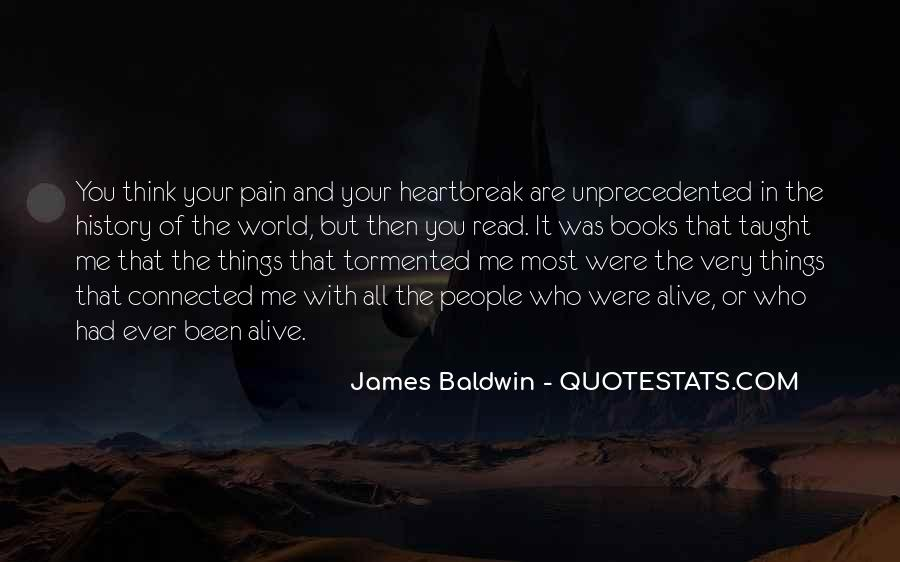 Quotes About Pain And Heartbreak #1214415