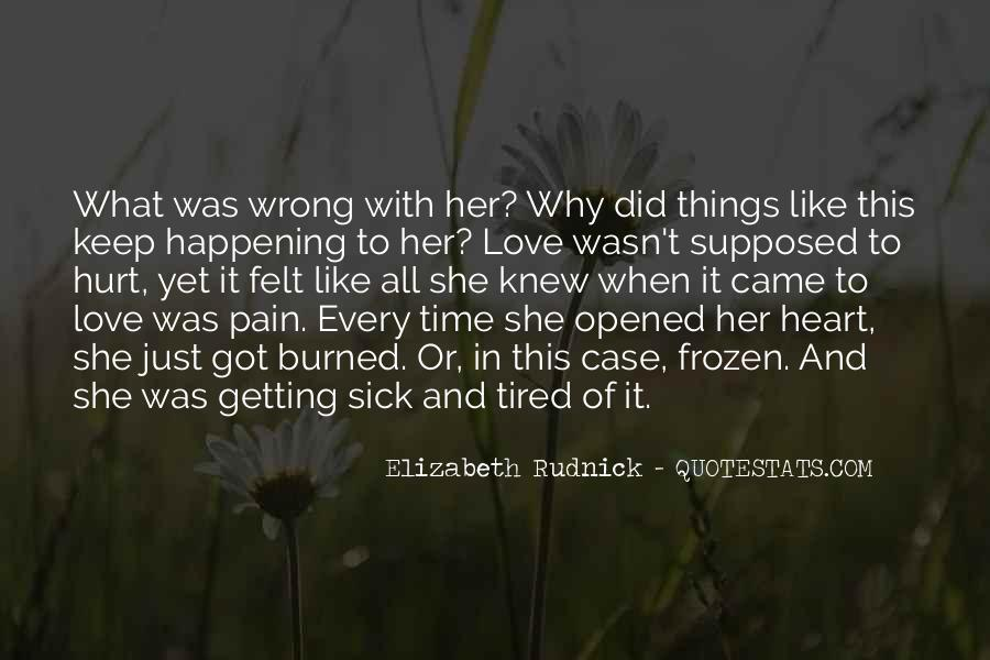 Quotes About Pain And Heartbreak #965049
