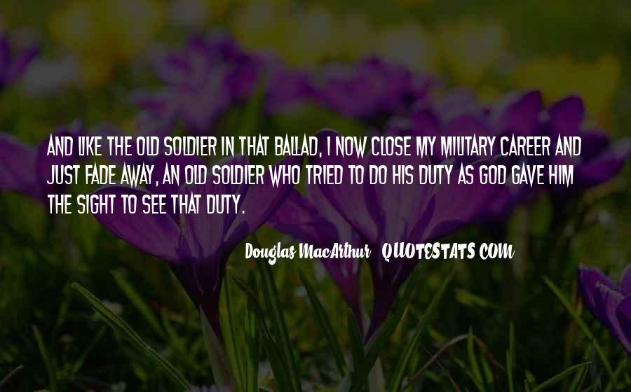 Quotes About Duty Military #1351022