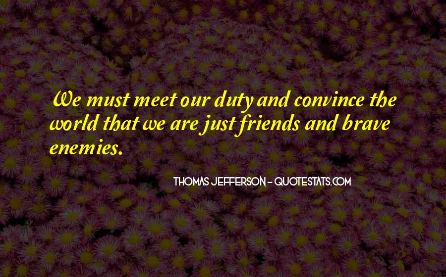 Quotes About Duty Military #1812913