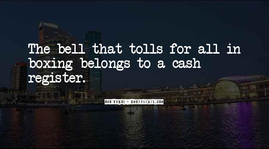 Quotes About Tolls #825156