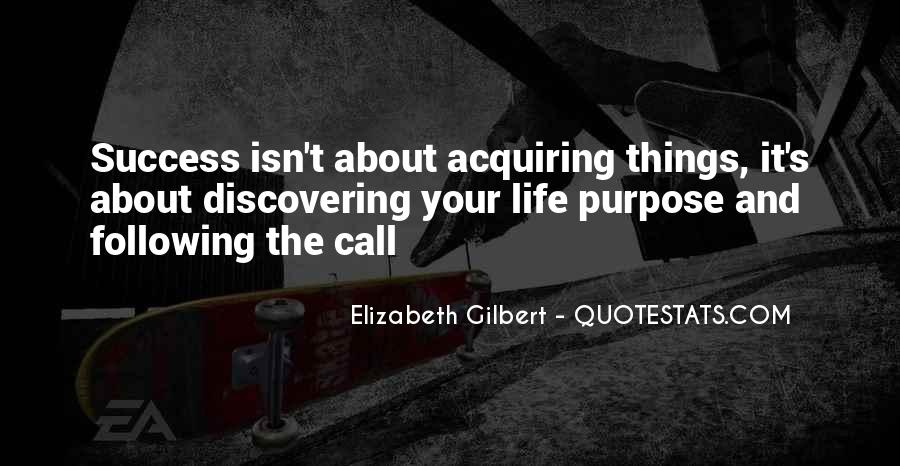 Quotes About Purpose And Success #110155