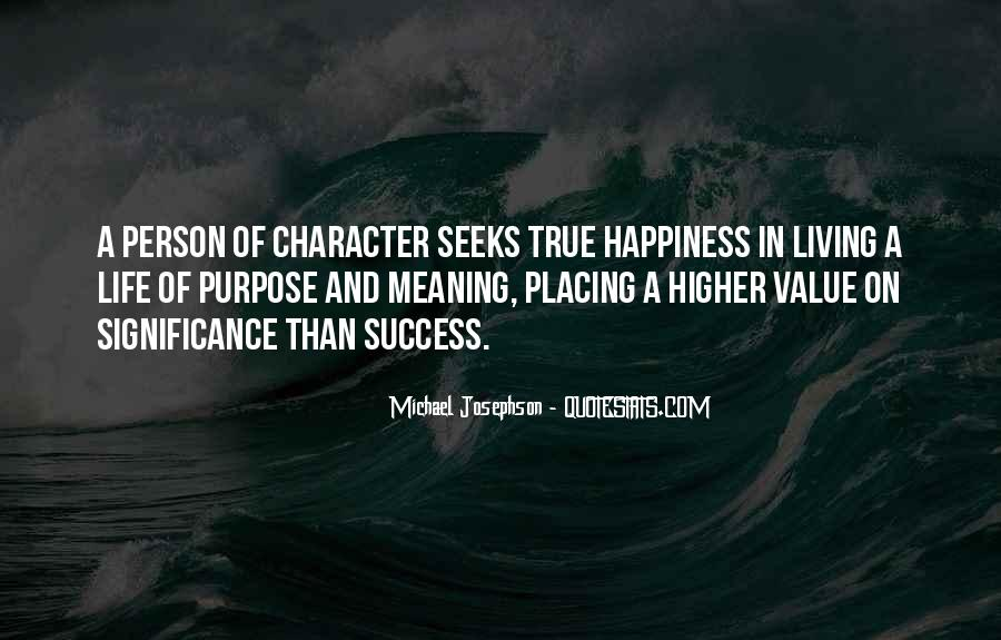 Quotes About Purpose And Success #118795