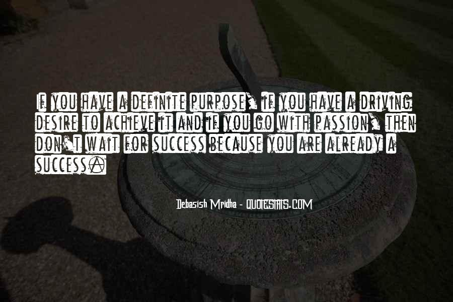 Quotes About Purpose And Success #191931