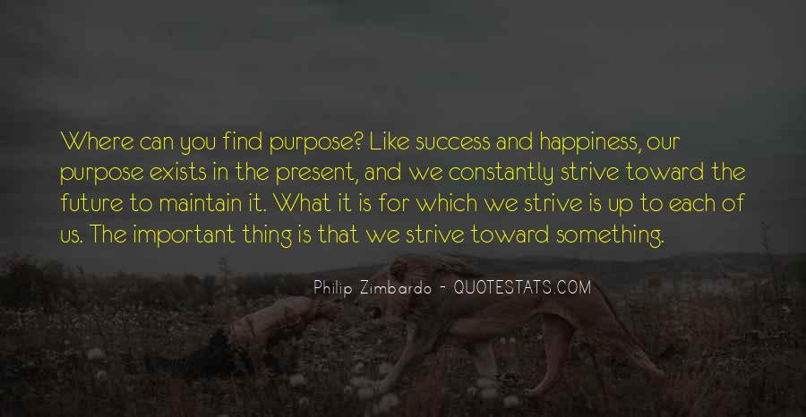 Quotes About Purpose And Success #349444