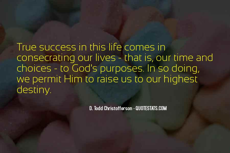 Quotes About Purpose And Success #456586