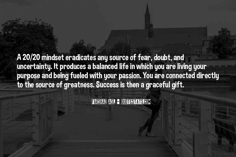 Quotes About Purpose And Success #776379