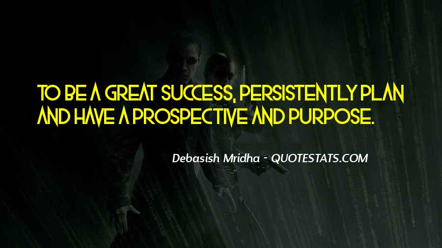 Quotes About Purpose And Success #829864