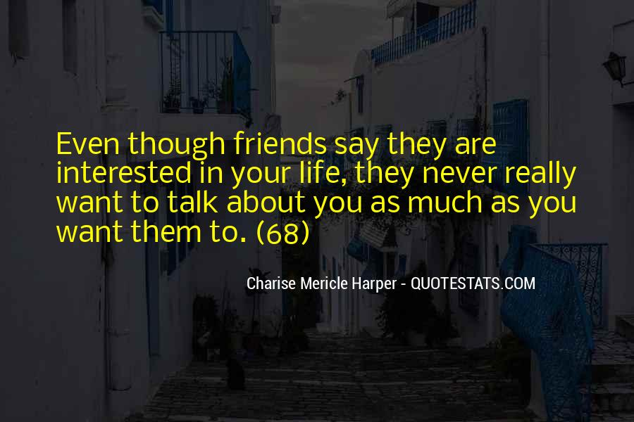 Quotes About Life Friendship #151239