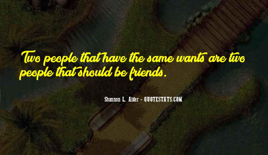 Quotes About Life Friendship #153263