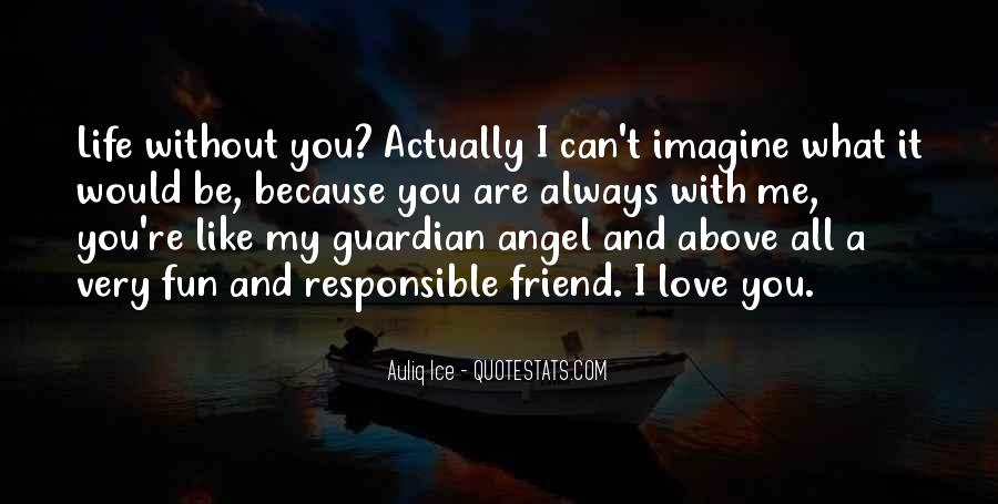 Quotes About Life Friendship #171134