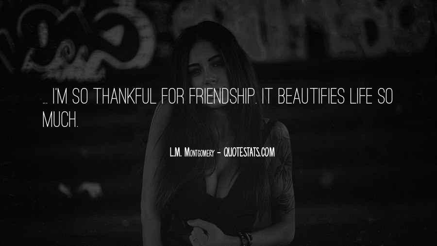 Quotes About Life Friendship #68084