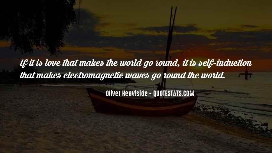 Quotes About Electromagnetic Waves #42479