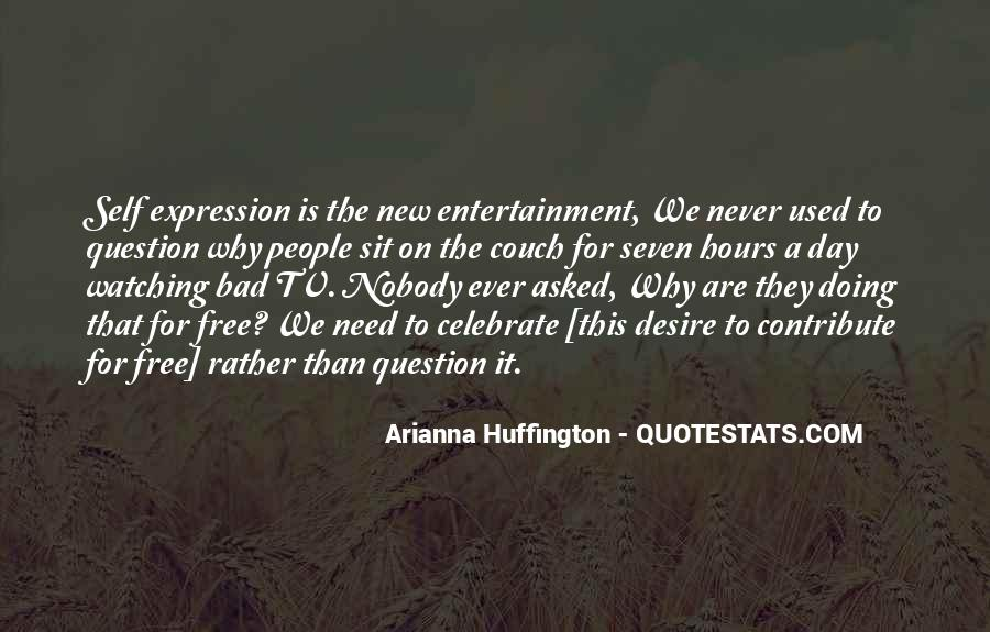 Quotes About Self Entertainment #1037147
