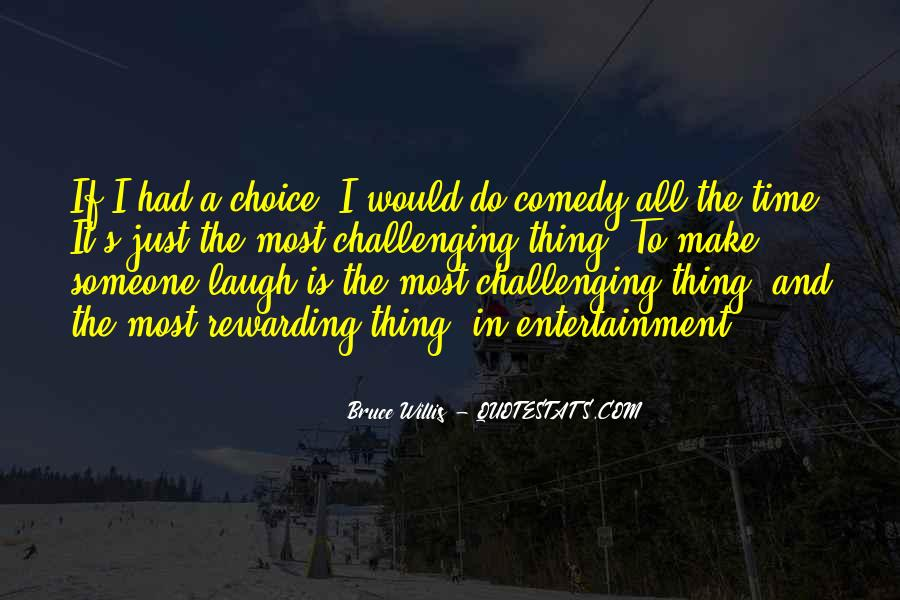 Quotes About Self Entertainment #12924