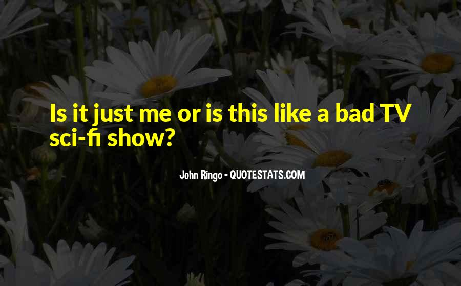 Quotes About Self Entertainment #1407814