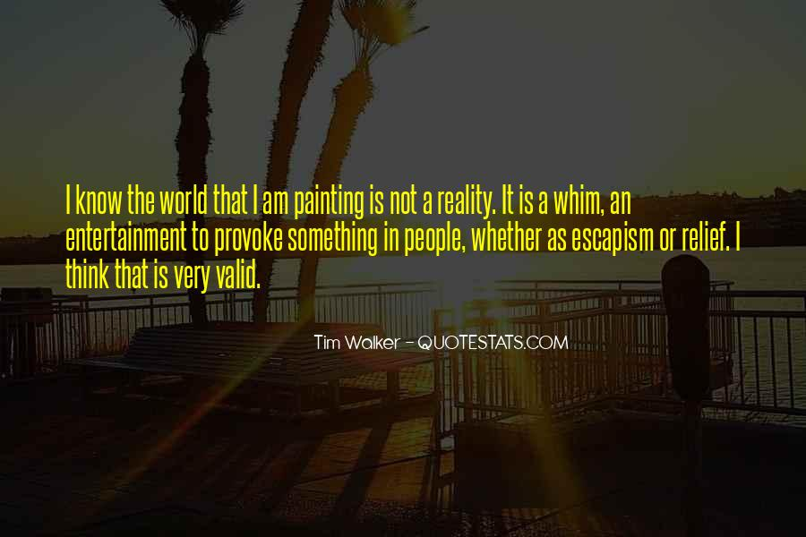 Quotes About Self Entertainment #16278