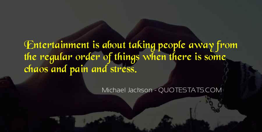 Quotes About Self Entertainment #28368