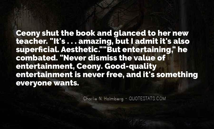 Quotes About Self Entertainment #30313