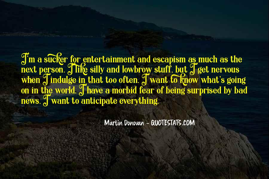 Quotes About Self Entertainment #40792