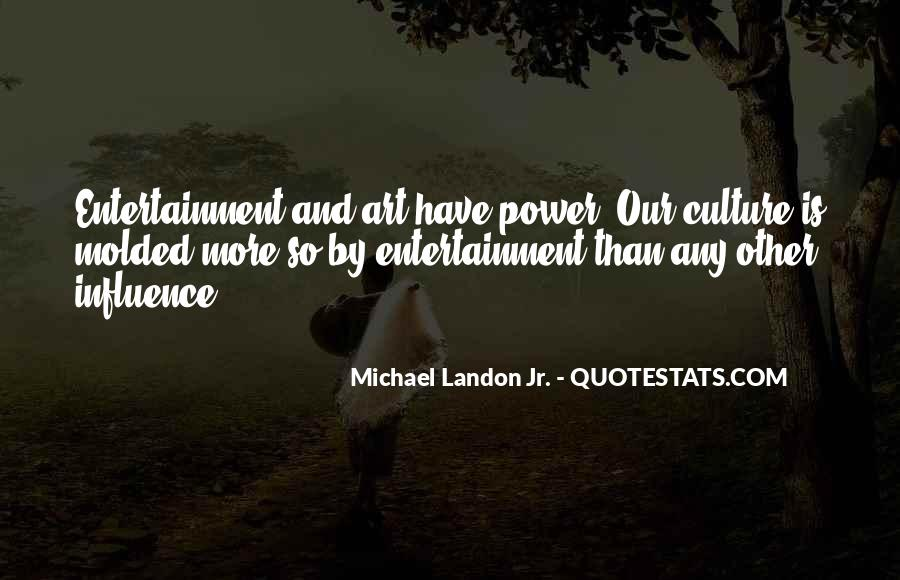 Quotes About Self Entertainment #41615
