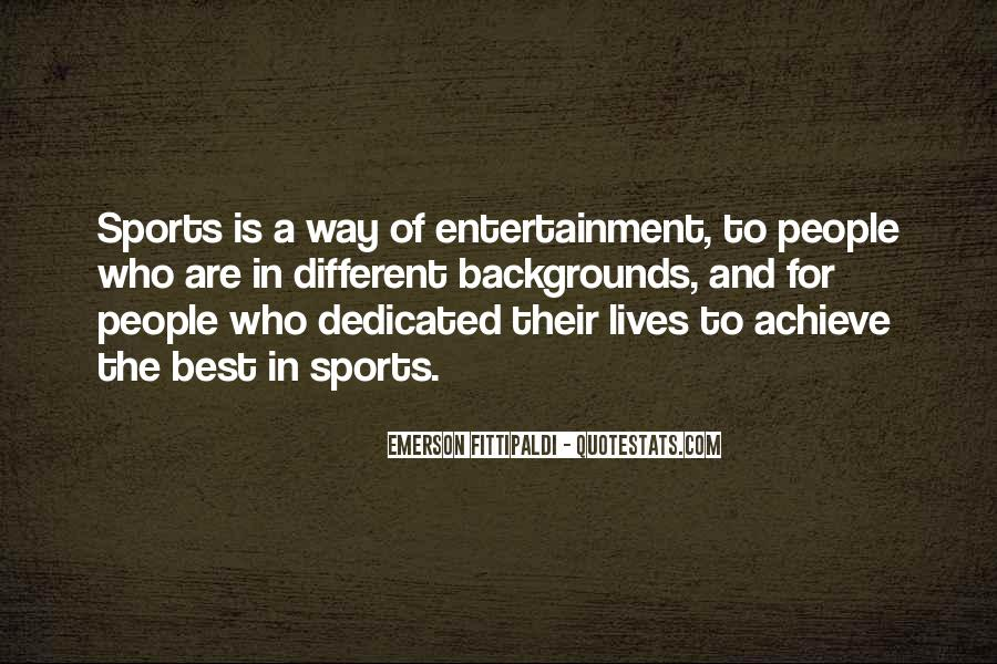 Quotes About Self Entertainment #47825