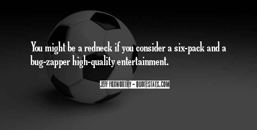 Quotes About Self Entertainment #52657