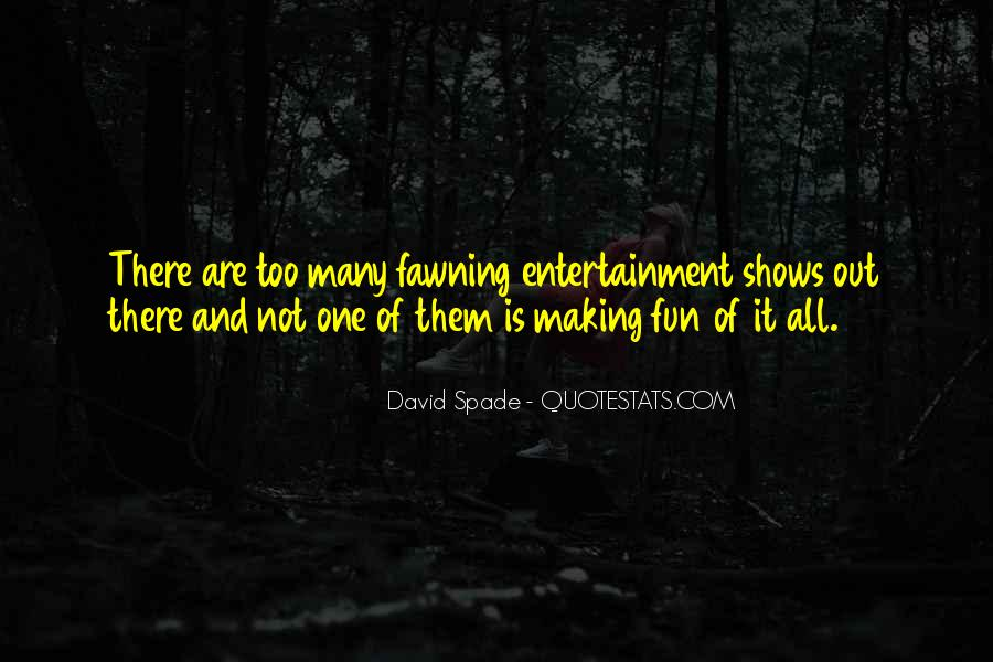 Quotes About Self Entertainment #53322