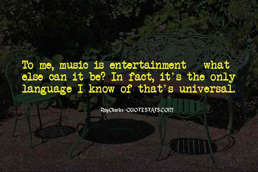 Quotes About Self Entertainment #58266