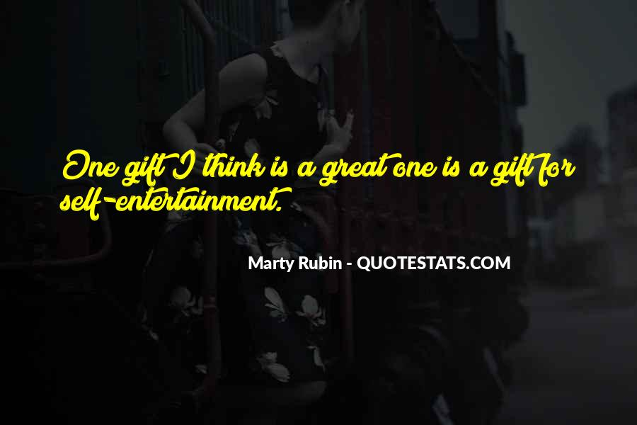Quotes About Self Entertainment #894484