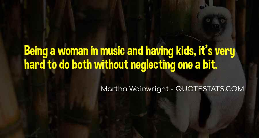 Quotes About Neglecting A Woman #1659450