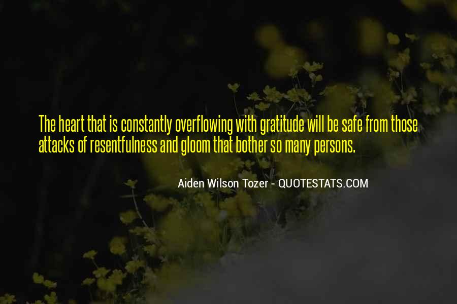 Quotes About Resentfulness #573847