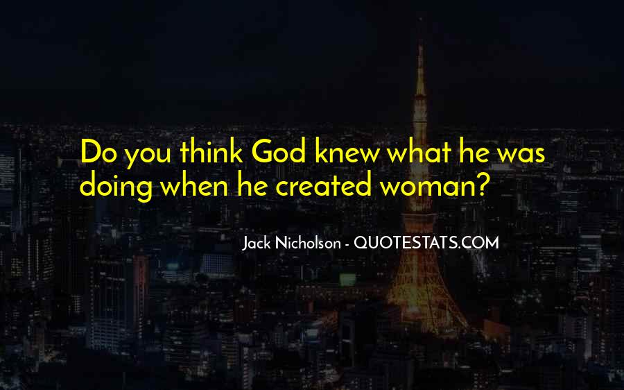 Quotes About God Created Woman #1749664