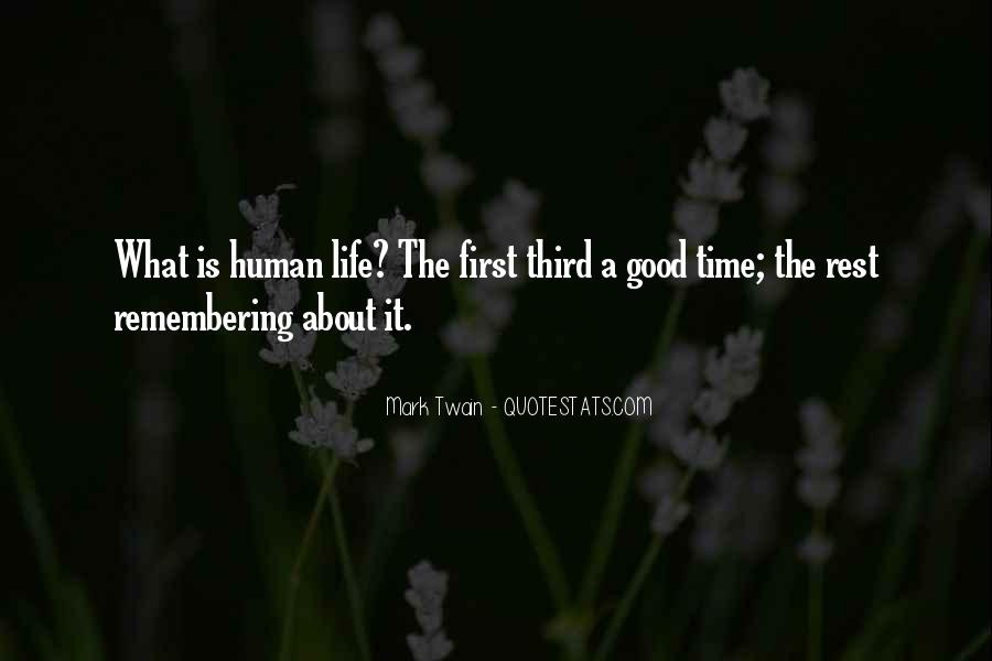 Quotes About Only Remembering The Good Times #1646050